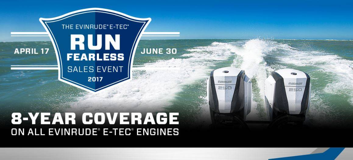 Evinrude Run Fearless Sales Event