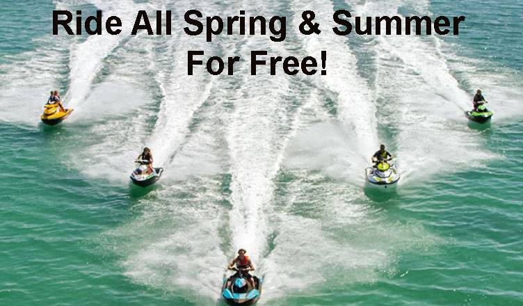 Sea-Doo - RIDE ALL SPRING & SUMMER FOR FREE