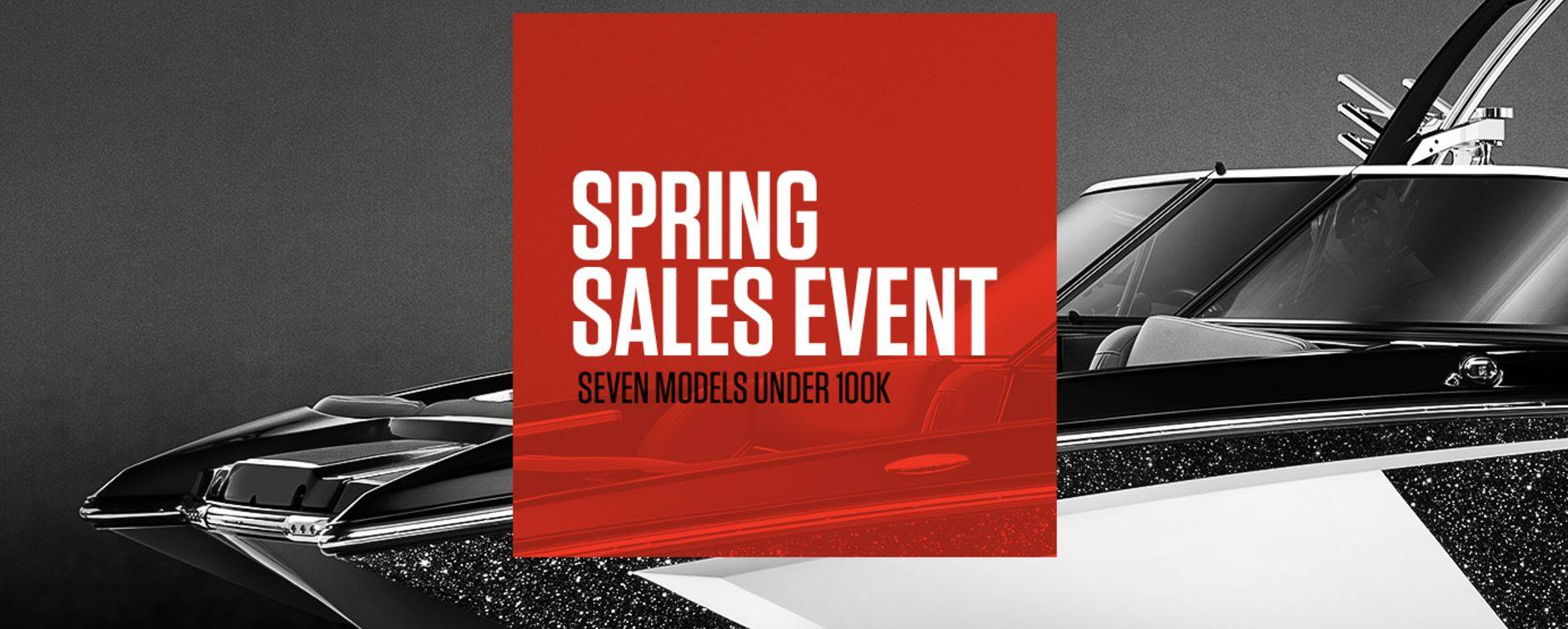 Mastercraft Spring Sales Event - Seven Models Under $100K