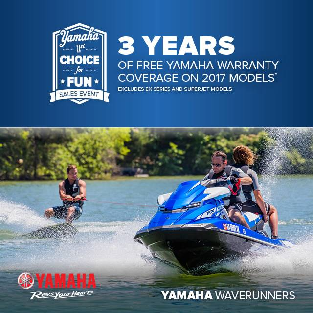 Yamaha Motor Corp., USA Yamaha Waverunners - 1st Choice for Fun Sales Event - Free Warranty Coverage - MY2017
