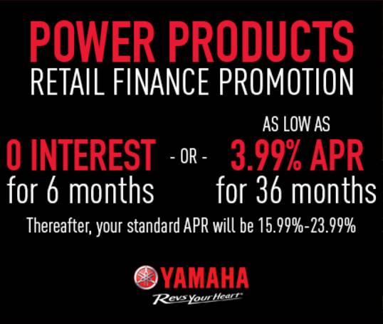 Yamaha Motor Corp., USA Yamaha Power Products Retail Finance Promotion