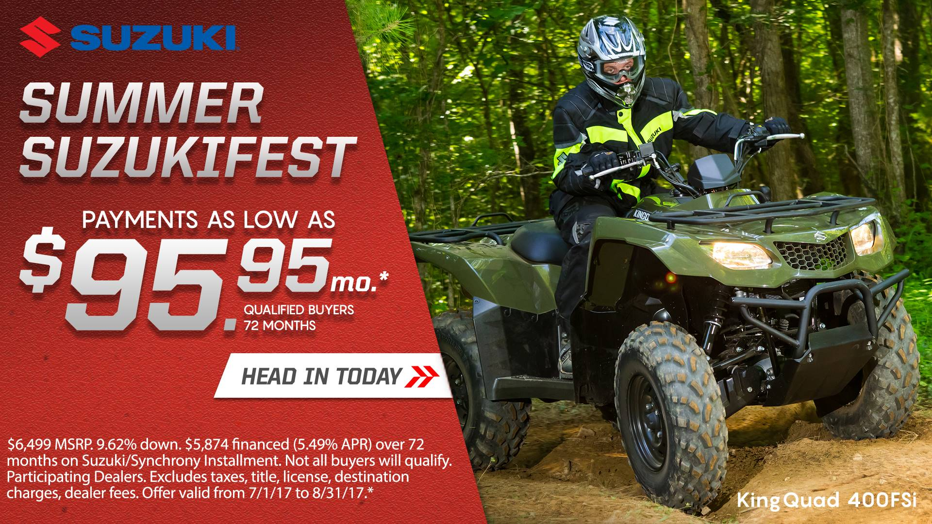 Suzuki Motor of America Inc. Suzuki Suzukifest ATV Financing as Low as 0% APR for 36 Months or Customer Cash Offer