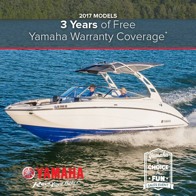 Yamaha Boats - 1st Choice for Fun Sales Event - Free Warranty Coverage - MY2017