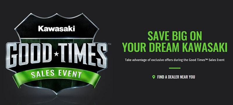 Kawasaki - Good Times Sales Event