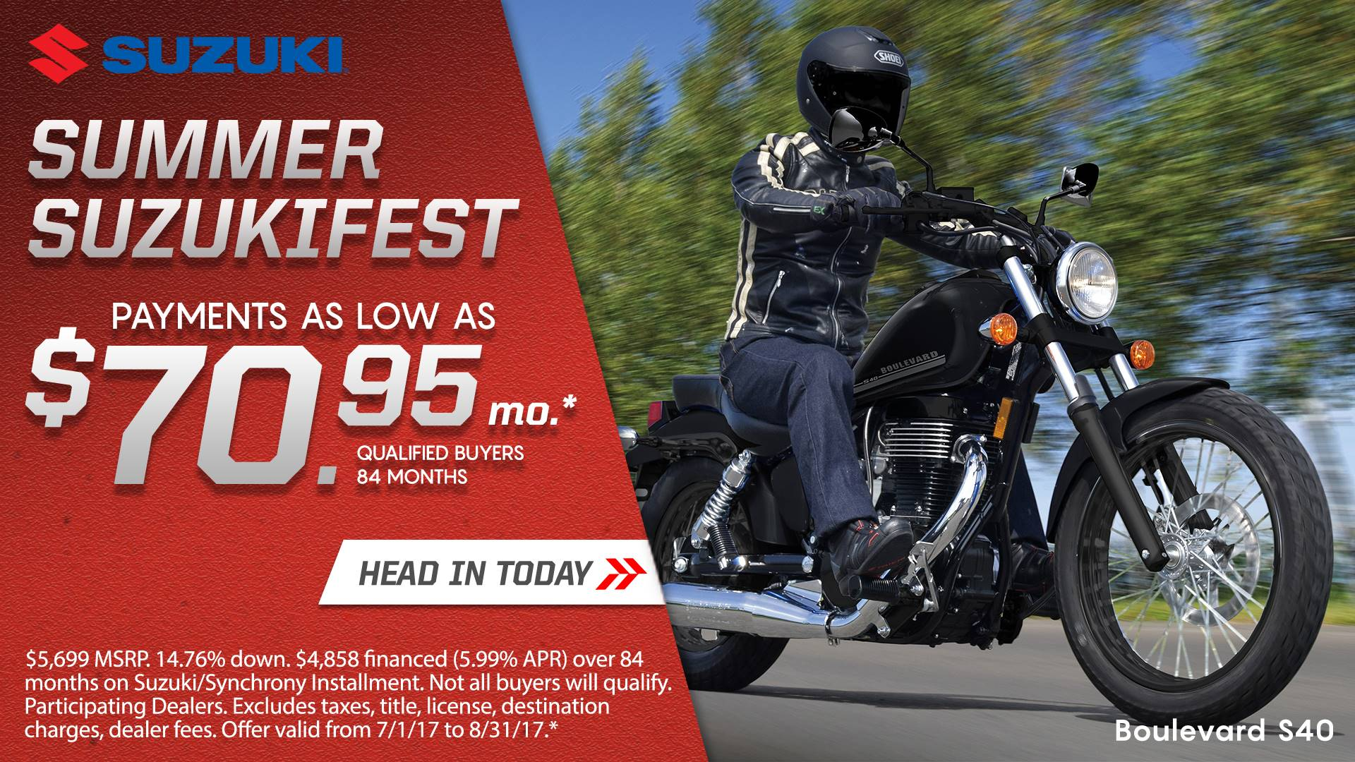 Suzuki Motor of America Inc. Suzuki Suzukifest Cruiser and Touring Motorcycle Financing as Low as 0% APR for 36 Months or Customer Cash Offer