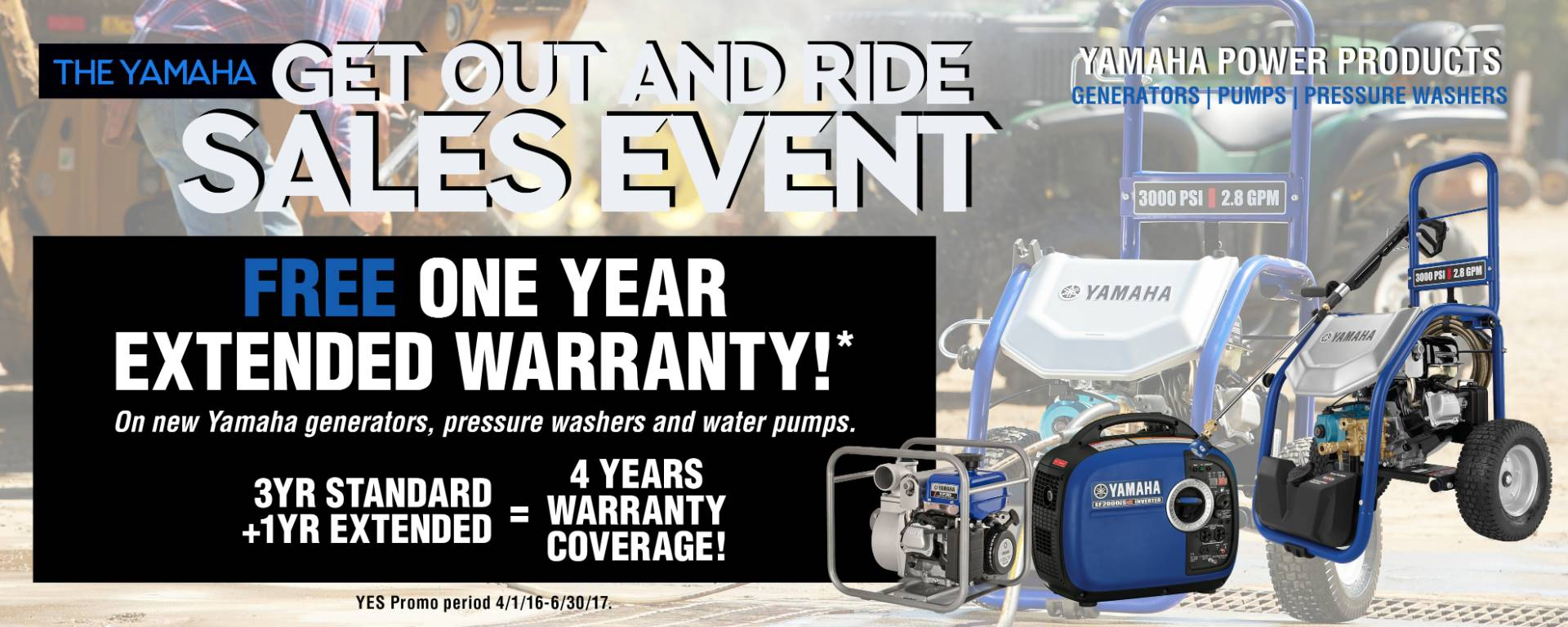 Yamaha Motor Corp., USA The Yamaha GET OUT AND RIDE SALES EVENT - Power Equipment - MY2014-2017