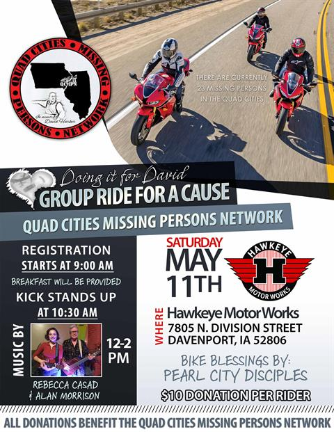 Group Ride For A Cause. Doing it for David. Quad Cities Missing Persons Network