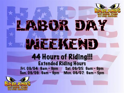 Labor Day - Badlands is OPEN for Riding!