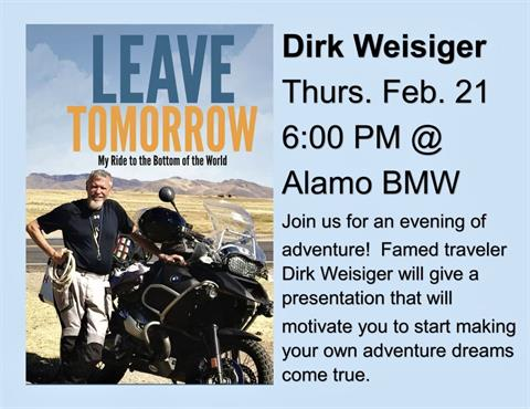 "An Evening with Dirk Weisiger - ""Leave Tomorrow"" Get out and get going on your dream trip!"