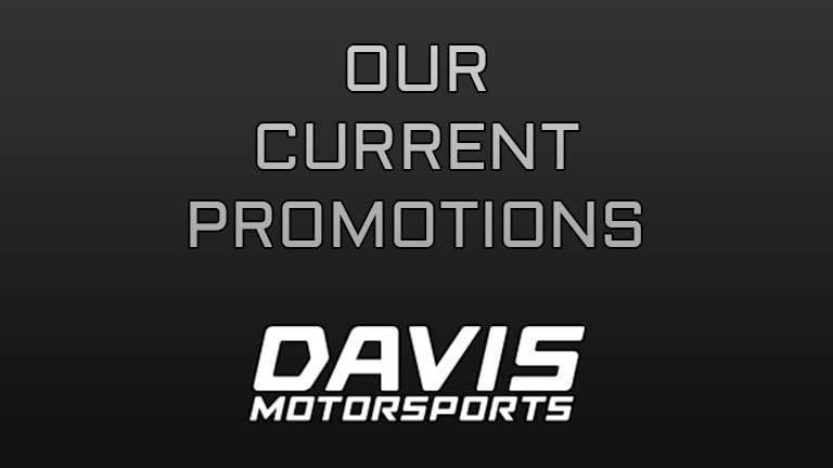 Current Promotions at Davis Motorsports of Delano | Delano, MN