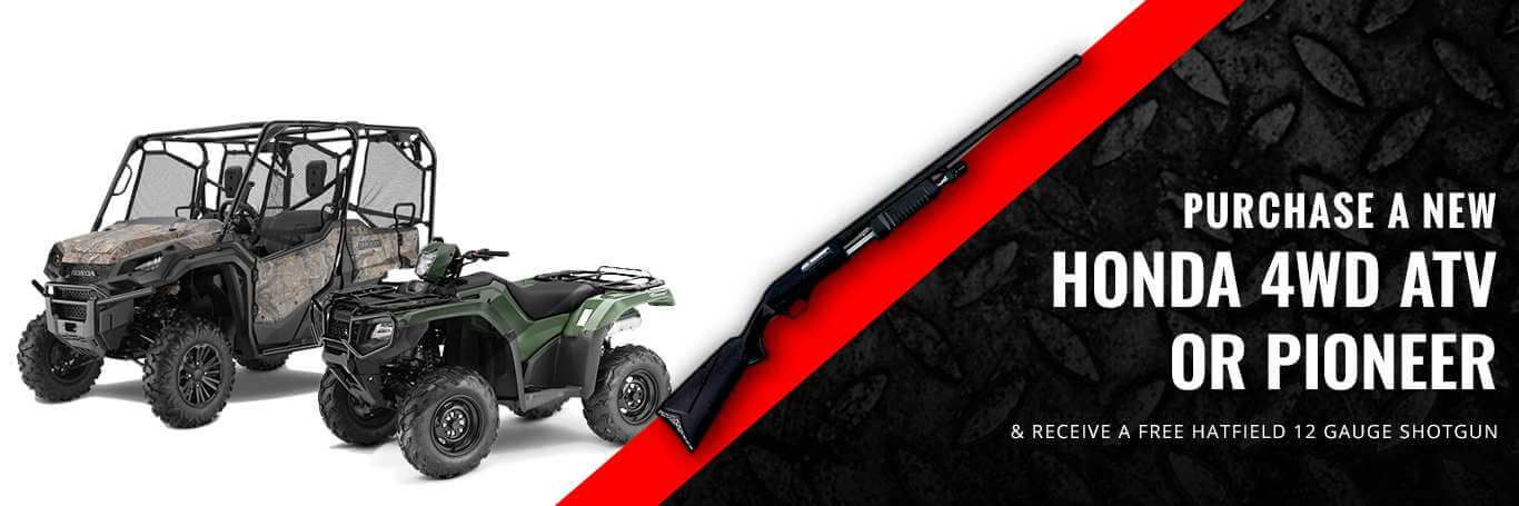 Purchase A New Honda 4WD ATV or Pioneer Get Free Hatfield Gun