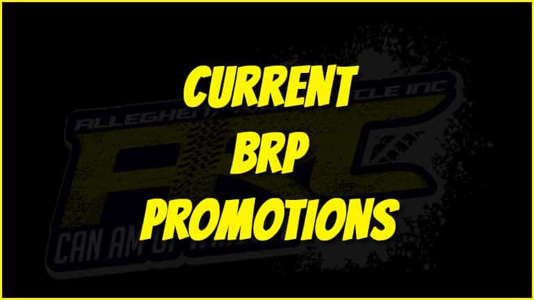 Current BRP Promotions at Allegheny Ridge Cycle | Windber, PA