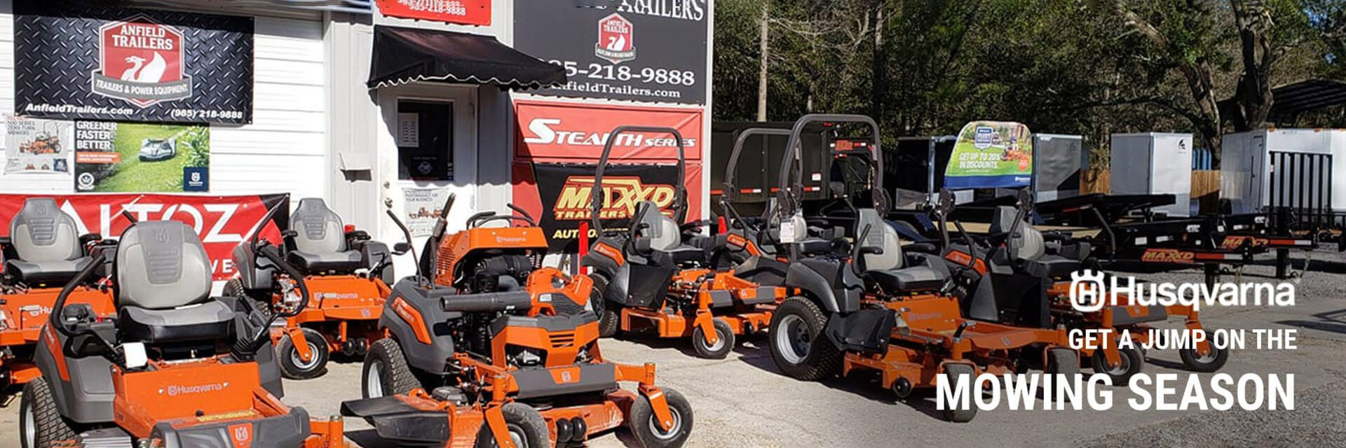 Husqvarna | Get a jump on MOWING SEASON with Anfield Trailers in Lacombe, LA