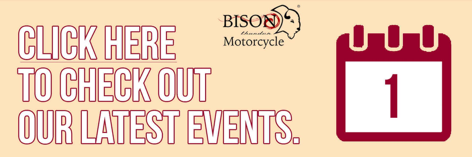 Check out our latest events at Bison Thunder Motorcycle