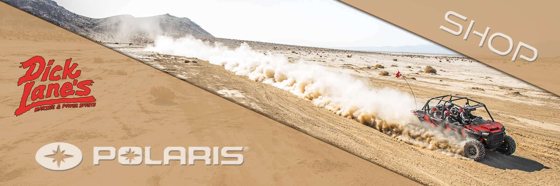 Polaris is sold at Dick Lane's Marine and Powersports