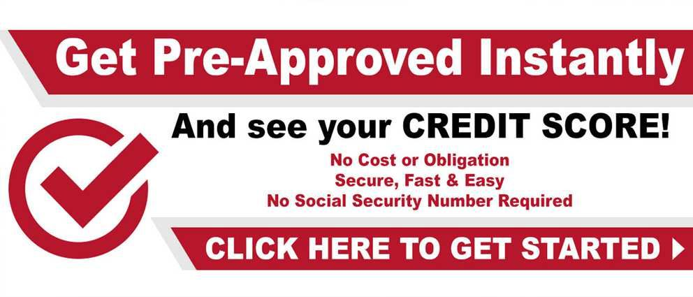 Get Pre-Approved and See Your Credit Score