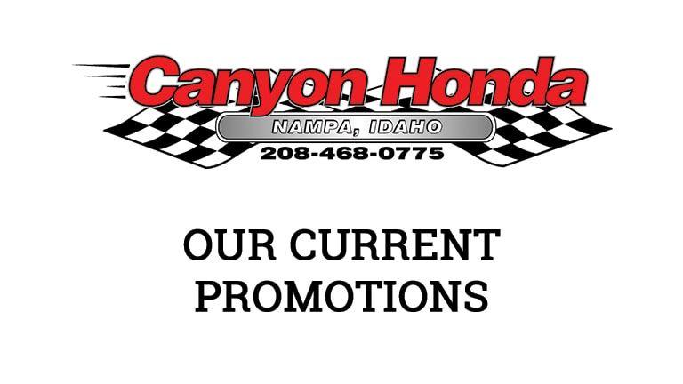 Current Promotions   Canyon Honda   Nampa, ID
