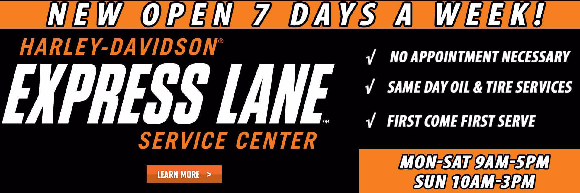 Superstition Harley-Davidson® Express Lane Now Open Sever Days a Week!