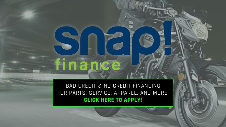 Finance anything with Snap Finance!  Available for parts, service, apparel, and more!