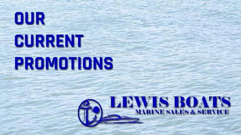 Current Promotions at Lewis Boats | St. Peters, MO
