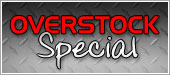 OVERSTOCK Special