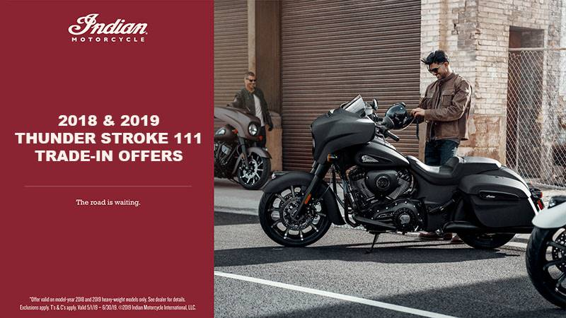 Indian - 2018 and 2019 ThunderStroke 111 Trade-In Offers
