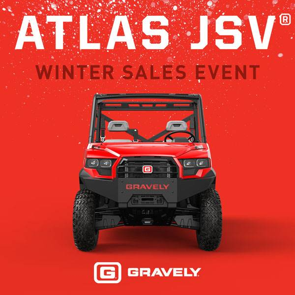 Gravely - Atlas JSV Winter Sales Event