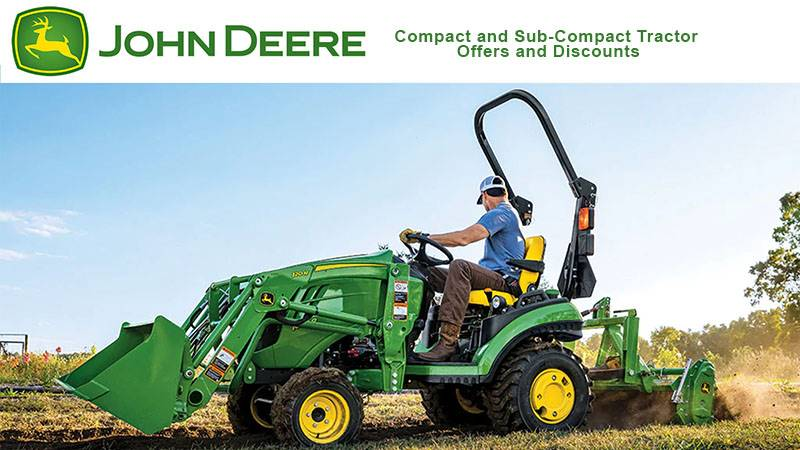John Deere - Compact and Sub-Compact Tractor Offers and Discounts