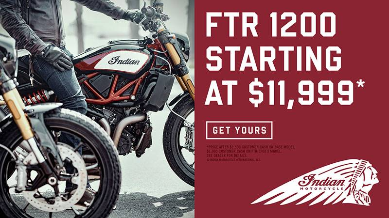 Indian - Customer Cash - 2019 FTR 1200 Models