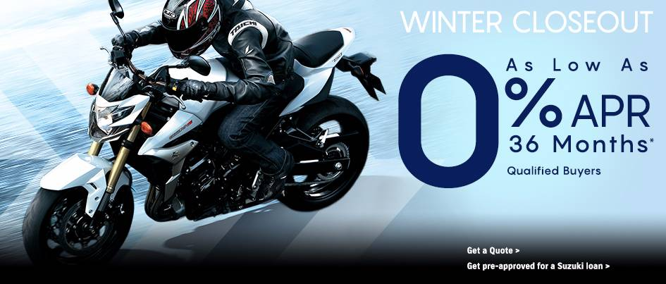 Suzuki Motor of America Inc. Suzuki Winter Closeout 0% APR - Motorcycles and ATVs