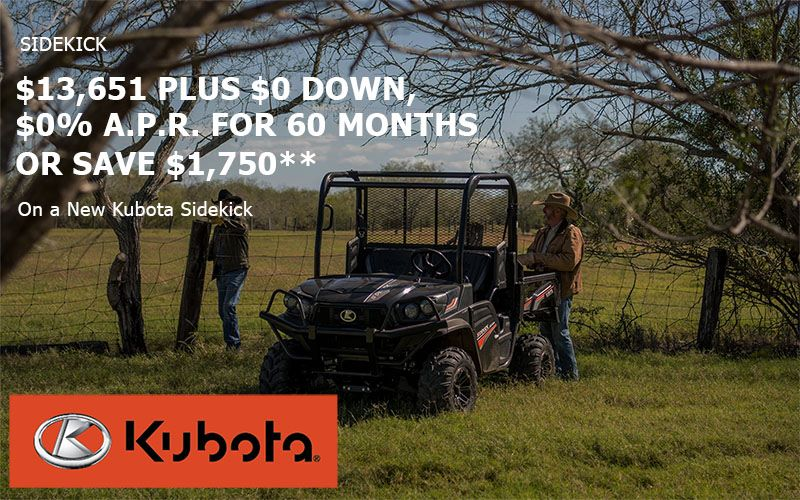 Kubota - Sidekick - 0% Down, 0% A.P.R. for 60 Months or Save $1,750