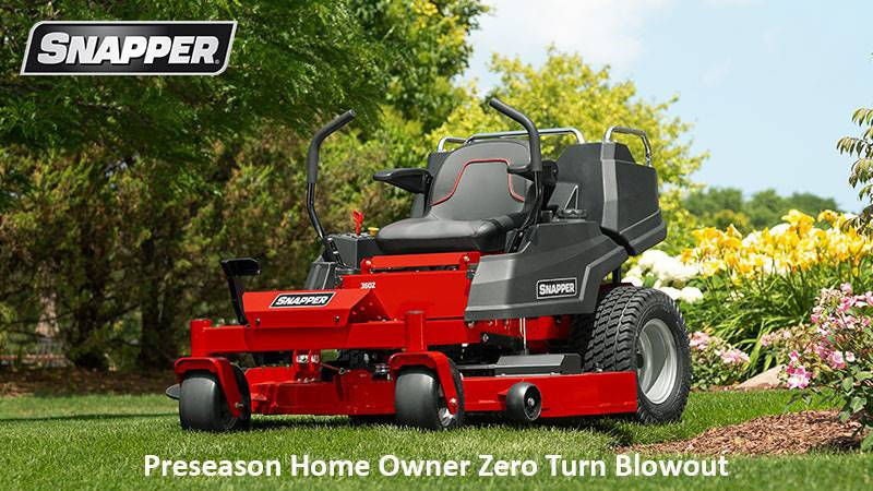 Snapper - Preseason Home Owner Zero Turn Blowout