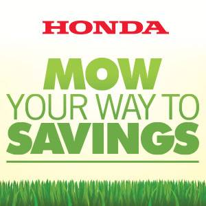 Honda Power Equipment - Mow Your Way To Savings