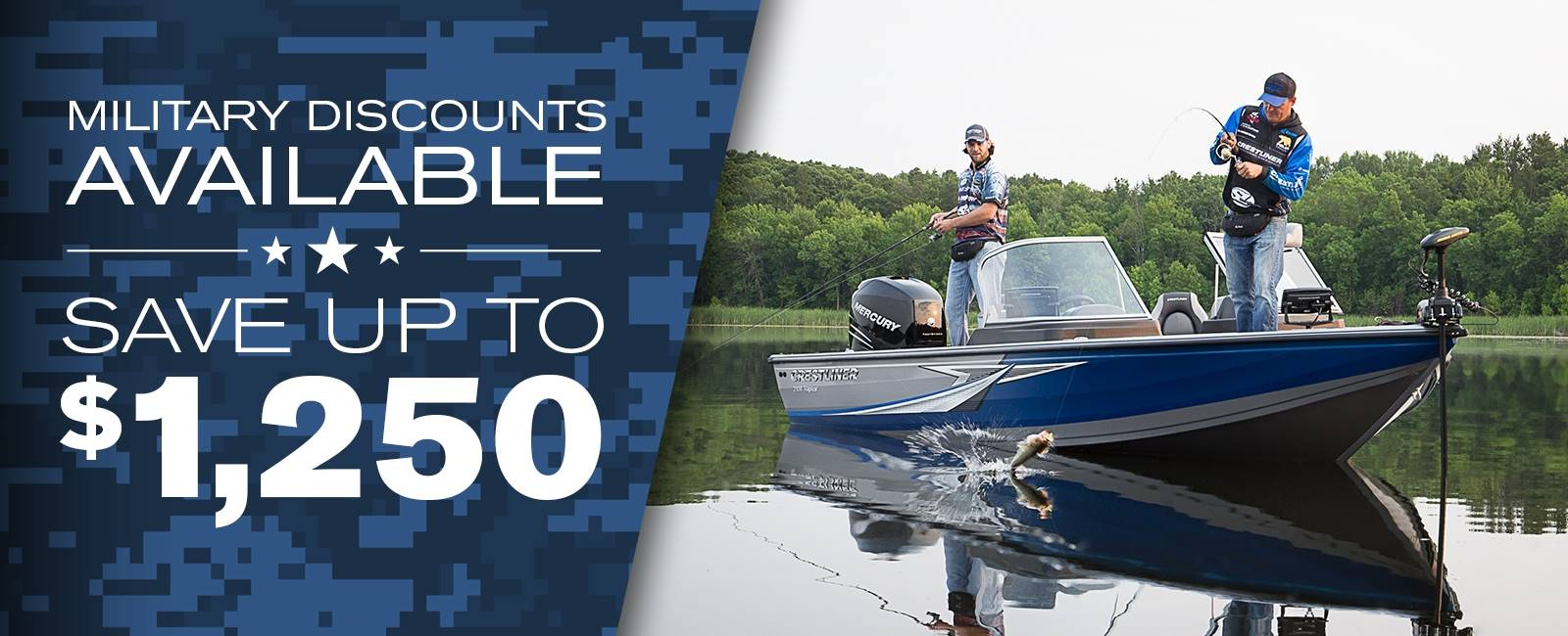 CRESTLINER MILITARY DISCOUNTS AVAILABLE - SAVE UP TO $1,250
