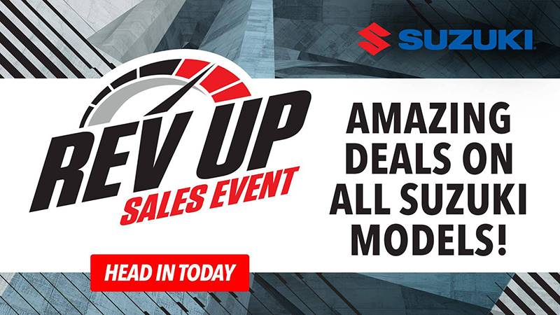 Suzuki Motor of America Inc. Suzuki - Rev Up Sales Event