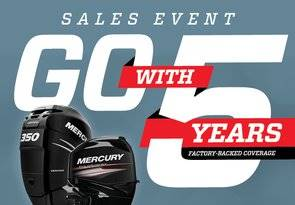 Mercury Marine - Go With 5 Years Sales Event