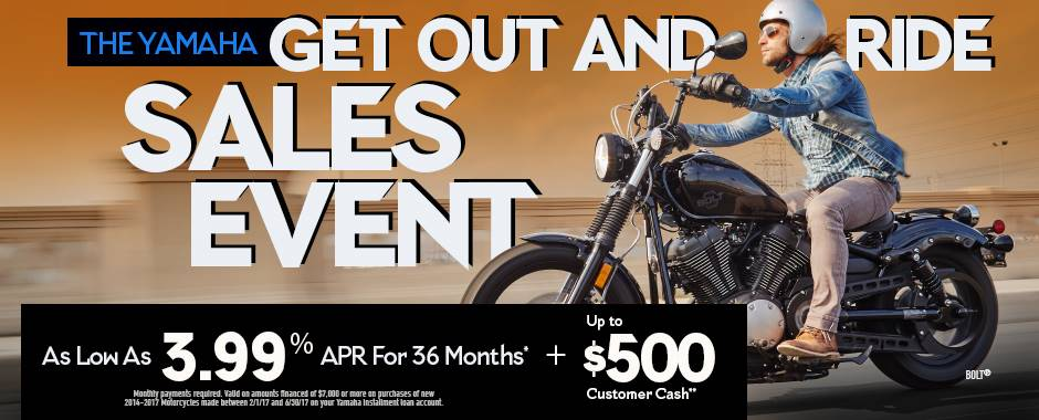 Yamaha Motor Corp., USA The Yamaha GET OUT AND RIDE SALES EVENT - Street Motorcycle - Current Offers & Factory Financing