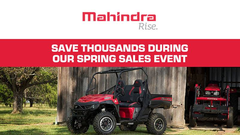 Mahindra - Save Thousands During  Our Spring Sales Event