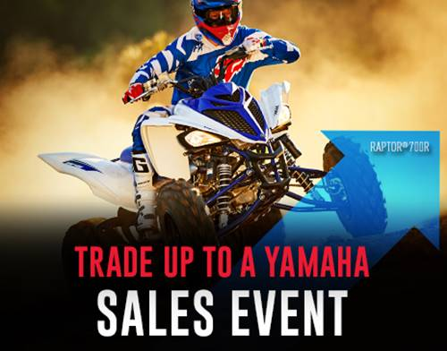 Yamaha Motor Corp., USA Yamaha - Trade Up to a Yamaha Sales Event - Sport / Utility ATV