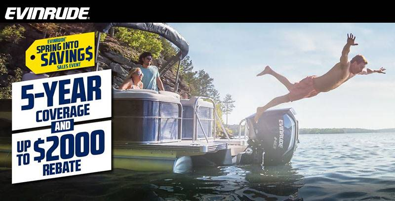 Evinrude - Spring Into Saving $ Sales Event