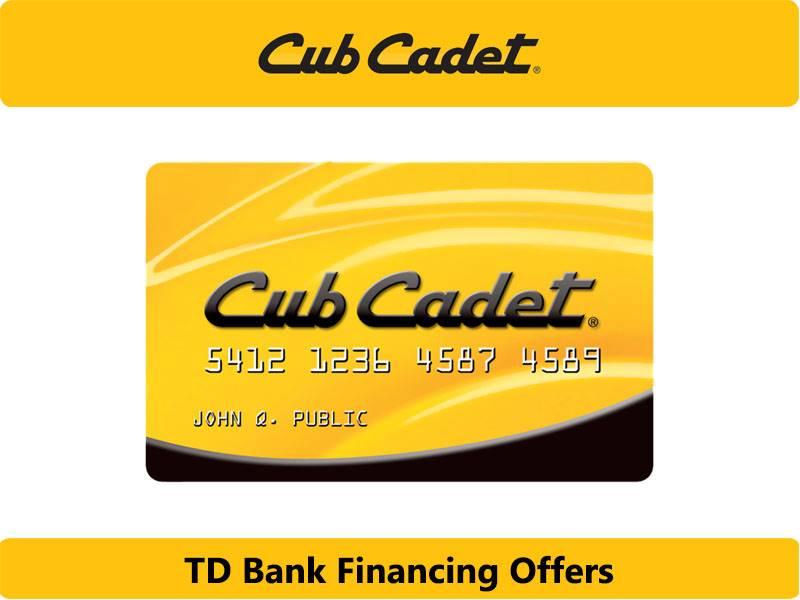 Cub Cadet - TD Bank Financing Offers