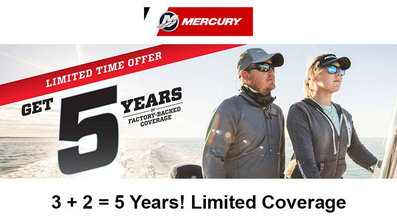 Mercury Marine - 3 + 2 = 5 Years! Limited Coverage