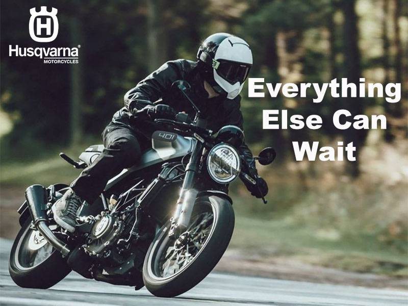 Husqvarna - Everything Else Can Wait