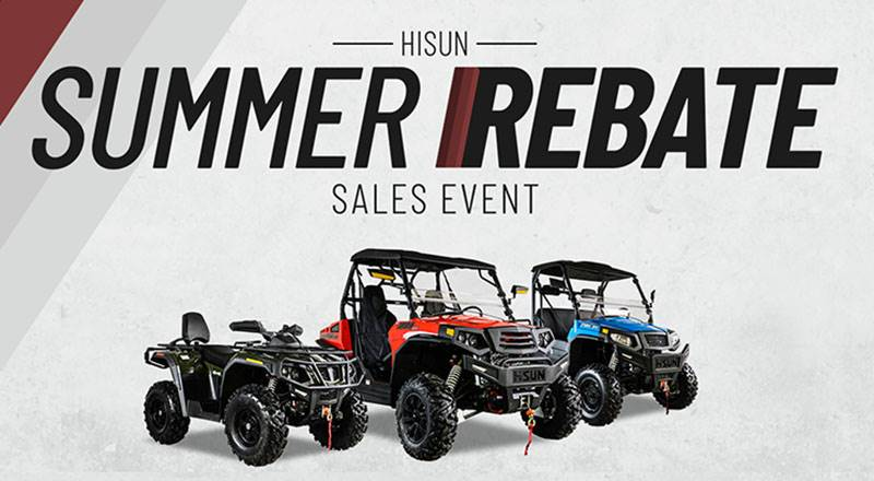 Hisun - Summer Rebate Sales Event | Promotion at Sargent's