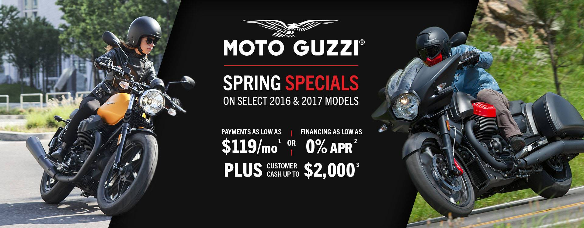 Moto Guzzi - Spring Specials - Payments as Low as $119 / mo. or Financing as Low as 0% APR Plus Customer Cash Up to $2,000
