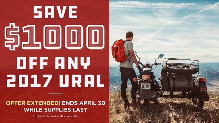 Ural Instant Savings! SAVE $1000 OFF ANY 2017 URAL
