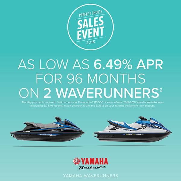 Yamaha Motor Corp., USA Yamaha Waverunners - Perfect Choice Sales Event - 6.49% APR