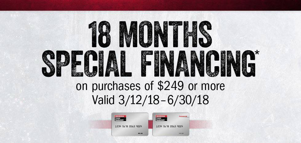 Honda Power Equipment - No Interest if Paid in Full Within 18 Months