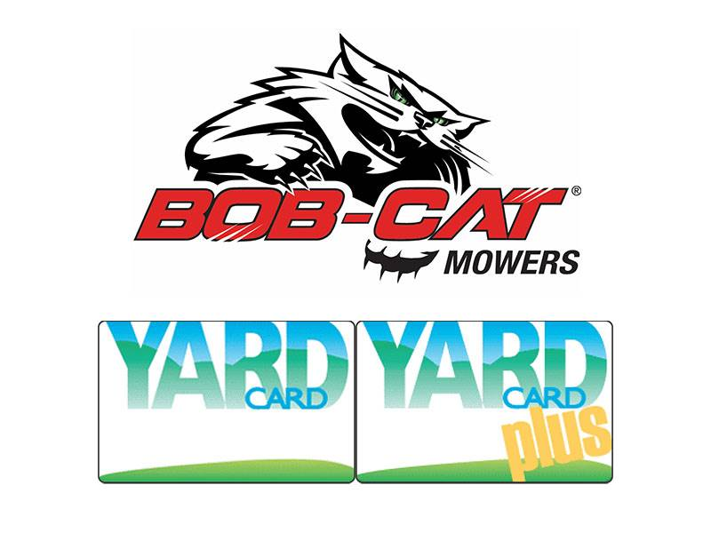 Bob-Cat Mowers - Yard Card & Yard Card Plus Financing Offers