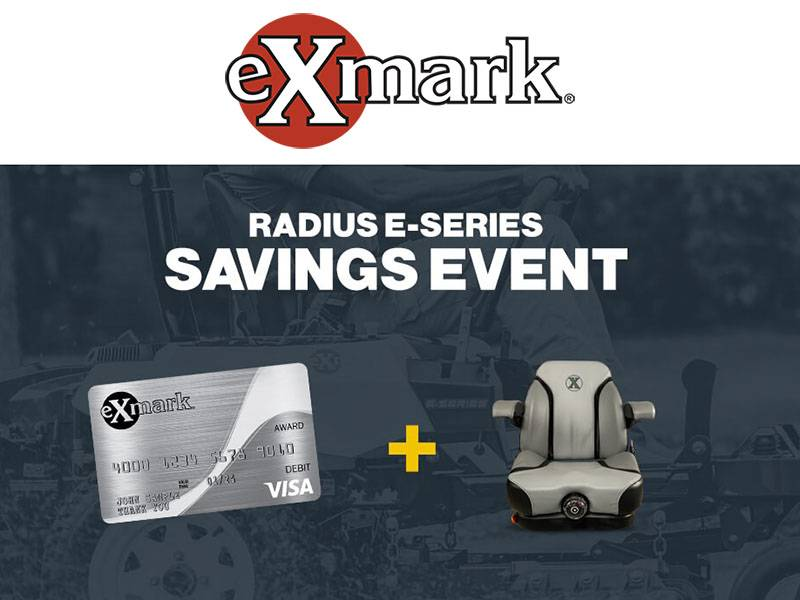 Exmark - Radius E-Series Savings Event